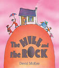 The Hill and The Rock by David McKee (Paperback, 2011)