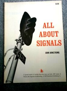 Vintage 1957 / Reprint 1972 ALL ABOUT SIGNALS Armstrong Toy train model Kalmbach