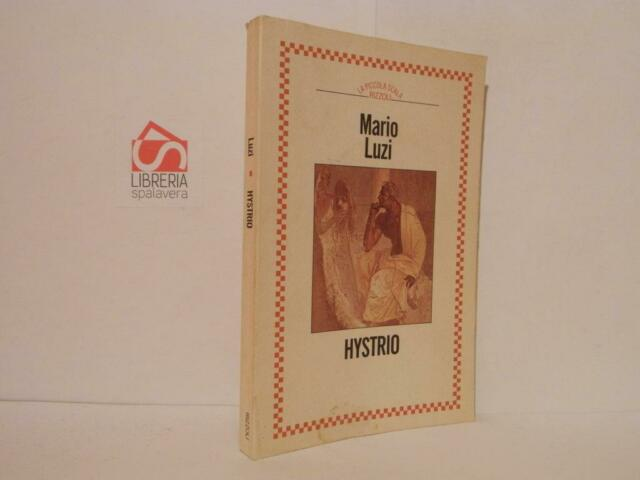 Hystrio - Mario Luzi. Rizzoli 1987. Buono stato