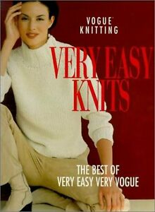 Vogue Knitting Very Easy Knits: The Best Of Very Easy Very Vogue by Malcolm, T