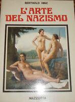 L'ARTE DEL NAZISMO BERTHOLD HINZ MAZZOTTA PRIMA EDIZIONE 1975 sc7