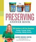 The Put'em Up! Preserving Answer Book by Sherri Brooks Vinton (Paperback, 2014)
