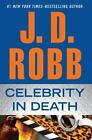 Celebrity in Death by J. D. Robb (2012, Hardcover, Large Type)