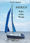 Aeolus Ruler of the Winds by Shirley Baker (Paperback, 2013)