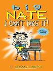 Big Nate: Big Nate -- I Can't Take It! 7 by Lincoln Peirce (2013, E-book)