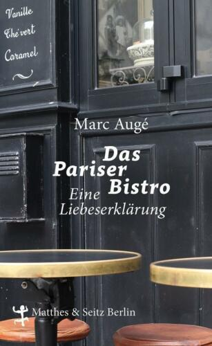 1 von 1 - Das Pariser Bistro: Eine Liebeserklärung von Augé, Marc