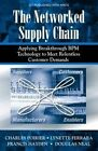The Networked Supply Chain: Applying Breakthrough BPM Technology to Meet Relentless Customer Demands by Charles C. Poirier (Hardback, 2003)