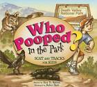 Who Pooped in the Park?: Scat and Tracks for Kids by Gary D Robson (Paperback / softback, 2008)