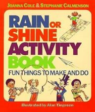 Rain or Shine Activity Book: Fun Things to Make & Do by Joanna Cole c1997 VGC PB