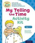 Oxford Reading Tree Read with Biff, Chip & Kipper: My Telling the Time Activity Kit by Roderick Hunt (Mixed media product, 2016)