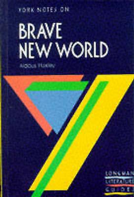 (Good)-York Notes on Brave New World (Longman Literature Guides (Paperback)-Aldo