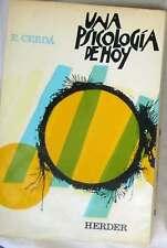 UNA PSICOLOGÍA DE HOY - ENRIQUE CERDÁ - ED. HERDER 1980 - 709 PÁGINAS VER INDICE