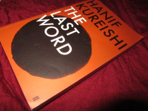 1 of 1 - The Last Word: A Novel ~  Hanif Kureishi. sc UNread mischievous, wickedly funny