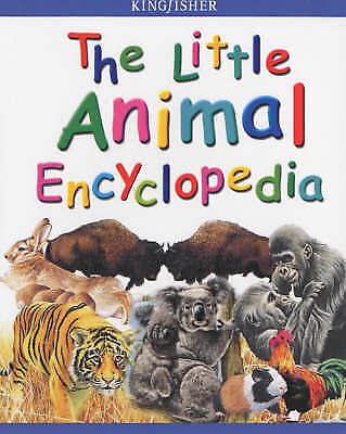 1 of 1 - The Little Animal Encyclopedia, Farndon, John, Kirkwood, Jon, Very Good Book
