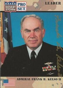 Admiral Frank B Kelso II 1991 Pro Set Desert Storm Autograph Card #85