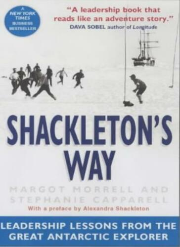 1 of 1 - Shackleton's Way: Leadership Lessons from the Great Antarctic  ,.9781857883183