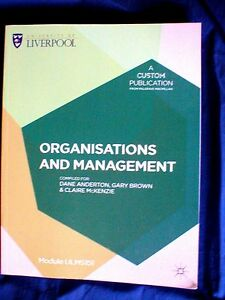 Organisation and Management  a Liverpool University Custom Publication - <span itemprop='availableAtOrFrom'>Mold, Flintshire, United Kingdom</span> - Organisation and Management  a Liverpool University Custom Publication - Mold, Flintshire, United Kingdom