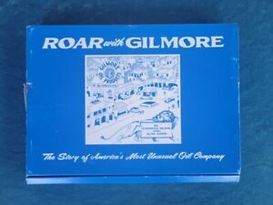 ROAR WITH GILMORE - THE STORY OF AMERICA'S MOST UNUSUAL OIL COMPANY ; SIGNED