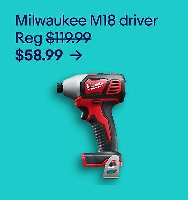 Milwaukee M18 impact driver $58.99