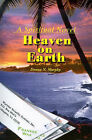 Heaven on Earth: A Spiritual Novel by Donna Nielsen Murphy (Paperback / softback, 2001)