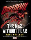 Daredevil: the Man Without Fear Prose Novel von Paul Crilley (2016, Gebundene Ausgabe)