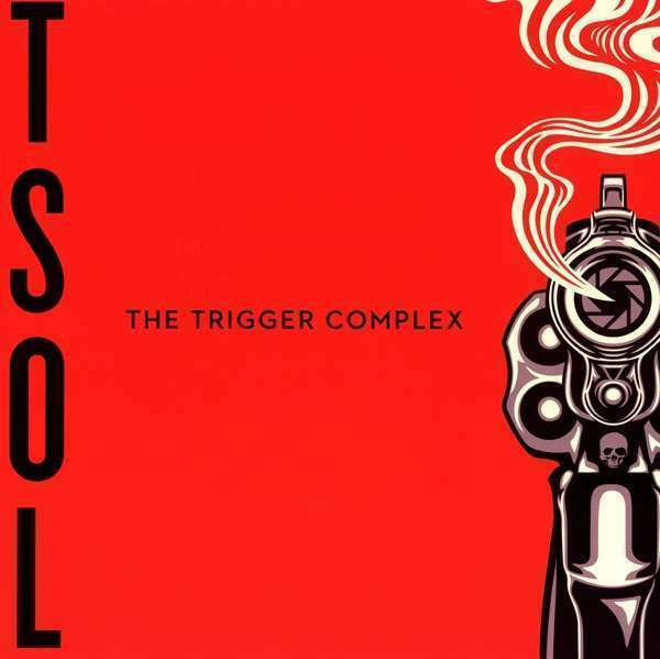 T. S. O. L. - The Trigger Complex (Ultra Cle Nuevo LP
