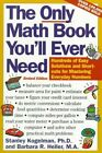 The Only Math Book Youll Ever Need Revised Edition Hundreds of Easy Solutio