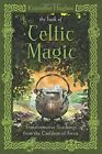 Book of Celtic Magic: Transformative Teachings from the Cauldron of Awen by Kristoffer Hughes (Paperback, 2014)