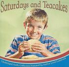 Saturdays and Teacakes by Lester L Laminack (CD-Audio, 2009)