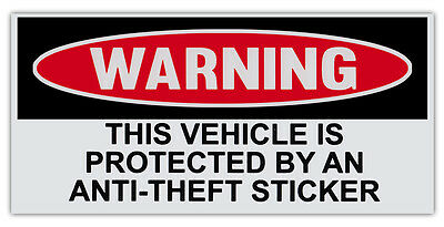 WARNING This Vehicle Is Protected By an Anti Theft Decal Sticker 2 Pk DND