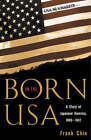 Born in the USA: A Story of Japanese America, 1889-1947 by Frank Chin (Paperback, 2002)