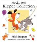Little Kipper Collection: No.2 by Mick Inkpen (Hardback, 2002)