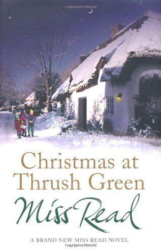 Christmas at Thrush Green,Miss Read