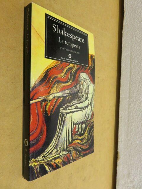 LA TEMPESTA William Shakespeare A cura di Anna Luisa Zazo Mondadori Oscar 196 da