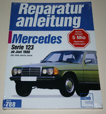 Reparaturanleitung Mercedes W123 200 / 230 E / CE / TE ab Baujahr 1980