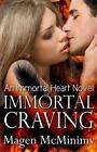Immortal Craving: Immortal Heart by Magen McMinimy (Paperback / softback, 2013)