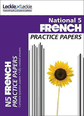 1 of 1 - National 5 French Practice Papers for SQA Exams by Leckie & Leckie