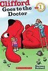 Clifford Goes to the Doctor von Norman Bridwell (2011, Taschenbuch)