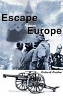 Escape from Europe by Richard Braden (Paperback / softback, 2002)