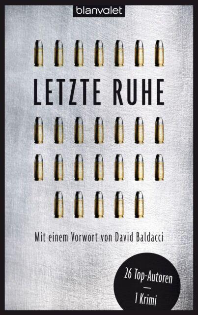 Letzte Ruhe - 26 Bestsellerautoren - 1 Krimi - UNGELESEN