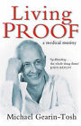 Living Proof: A Medical Mutiny by Michael Gearin-Tosh (Paperback, 2003)