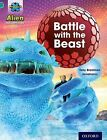 Project X: Alien Adventures: Turquoise: Battle With The Beast by Tony Bradman (Paperback, 2013)