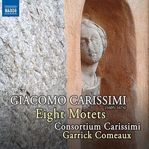 Consortium Carissimi - Carissimi: Eight Motets [Naxos: 8573258] [CD]