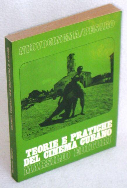 TEORIE E PRATICHE DEL CINEMA CUBANO - 1°ed.1981 - Nuovocinema / Pesaro n.10