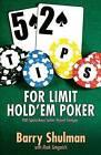 52 Tips for Limit Hold'em Poker by Barry Shulman (Paperback / softback, 2012)