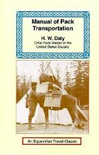 Manual Pack Transportation by H. W. Daly (2001, Paperback)
