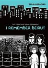I Remember Beirut by Zeina Abirached (Paperback / softback)