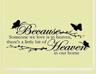 Because someone we love is in heaven - Vinyl wall decals quotes sayings #793