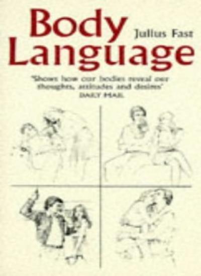 Body Language By Julius Fast. 9780330028622