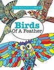 Really Relaxing Colouring Book 18: Birds of a Feather by Elizabeth James (Paperback / softback, 2015)
